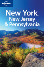 New York, New Jersey & Pennsylvania : Lonely Planet Travel Guide : 3rd Edition - Lonely Planet