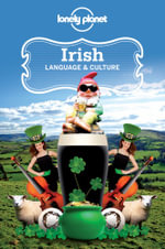Irish : Lonely Planet Language & Culture Guide - Lonely Planet