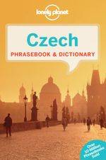 Czech : Lonely Planet Phrasebook & Dictionary - Lonely Planet