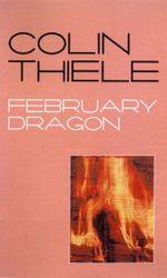 February Dragon - Colin Thiele