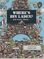 Where's Bin Laden : And Many Others - Xavier Waterkeyn