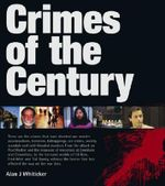 Crimes of the Century - Alan Whiticker