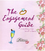 The Engagement Guide : Everything You Need to Know - Lise Jegers