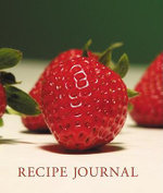 Strawberry Recipe Journal - New Holland