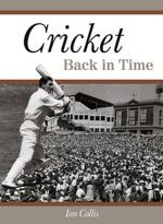 Cricket Back in Time - Ian Collis