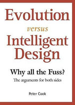 Evolution Vs Intelligent Design : All the Issues - Peter Cook