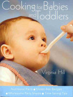 Cooking for Babies and Toddlers - Virginia Hill
