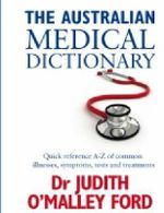 Australian Medical Dictionary - Judith Ford
