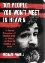 101 People You Won't Meet in Heaven - Michael Powell