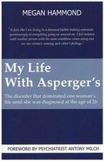 My Life With Aspergers - Megan Hammond