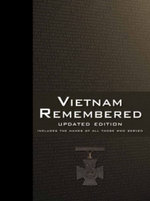 Vietnam Remembered :  War Memorials in the Australian Landscape - George Pemberton