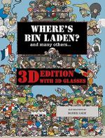 Where's Bin Laden : With 3D Glasses - Xavier Waterkeyn