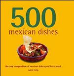 500 Mexican Dishes - Judith M. Fertig