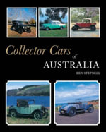 Collector Cars of Australia : Includes 1960s to 1980s - Ken Stepnell