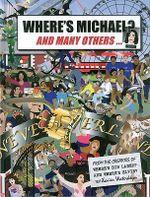 Where's Michael? - Xavier Waterkeyn