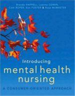 Introducing Mental Health Nursing : A Consumer Oriented Approach : A Consumer Oriented Approach - Brenda Happell