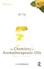 Chemistry of Aromatherapeutic Oils - E. Joy Bowles