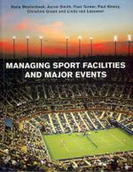 Managing Sport Facilities and Major Events - Hans Westerbeek