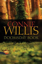 Doomsday Book : Oxford Trilogy - Connie Willis