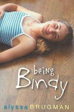 Being Bindy - Alyssa Brugman