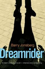 Dreamrider - Barry Jonsberg