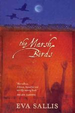 The Marsh Birds - Eva Sallis