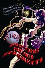It's True! Space turns you into spaghetti : It's True! Series : Book 16 - Heather Catchpole