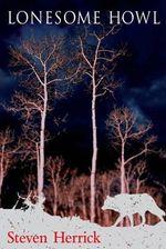 Lonesome Howl - Steven Herrick