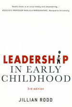 Leadership in Early Childhood : Raising 3 to 12 Year Olds - Jillian Rodd