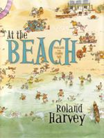 At the Beach : ROLAND HARVEY AUSTRALIAN HOLIDAYS - Roland Harvey