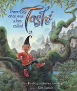 There once was a boy called Tashi - Anna Fienberg