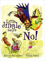 Little Jingle Says No! - Kerrie O'Connor