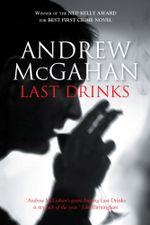 Last Drinks - Andrew McGahan