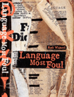Language Most Foul - Ruth Wajnryb
