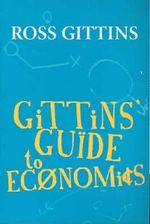 Gittins' Guide to Economics - Ross Gittins
