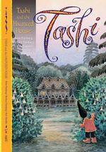 Tashi and the Haunted House : The Tashi Series : Book 9 - Anna Fienberg