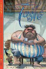 Tashi and the Big Stinker : The Tashi Series : Book 7 - Anna Fienberg