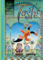Tashi and the Dancing Shoes : Tashi : Book 8 :  Tashi : Book 8 - Anna Fienberg