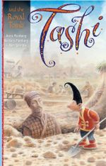 Tashi and the Royal Tomb : Tashi : Book 10 :  Tashi : Book 10 - Anna Fienberg