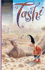 Tashi and the Royal Tomb : The Tashi Series : Book 10 - Anna Fienberg