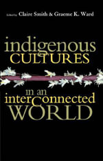 Indigenous Cultures in an Interconnected World - Claire Smith
