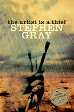 The Artist is a Thief - Stephen Gray