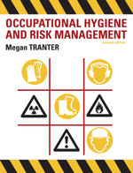 Occupational Hygiene and Risk Management - Megan Tranter