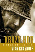 Krazy Hor : A soldier's story - Stanley 'Krazy Hor' Krasnoff