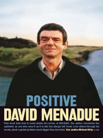 Positive : Living with HIV/AIDS - David Menadue