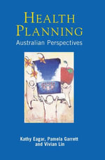 Health Planning : Australian perspectives - Kathy Eagar