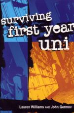 Surviving First Year Uni - Lauren Williams