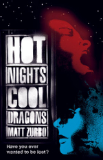 Hot Nights, Cool Dragons - Matt Zurbo