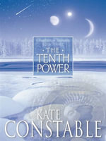 The Tenth Power : Book 3 of the Chanters of Tremaris - Kate Constable