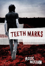 Teeth Marks - Rose Moxham